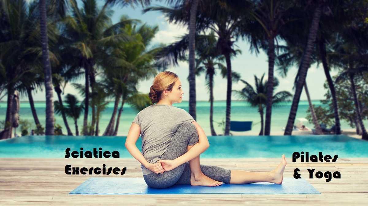 sciatica exersises: pilates&yoga