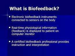 what is biofeedback