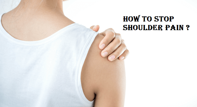 Photo of How To Stop Shoulder Pain