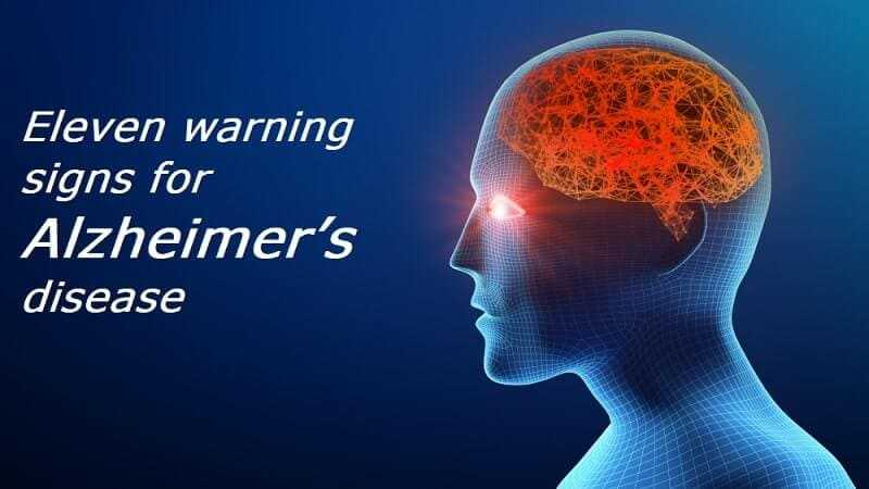 Eleven warning signs for Alzheimer's disease