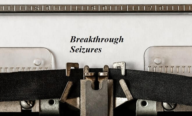breakthrough seizures
