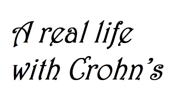 A real life with Crohns
