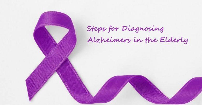 Steps for Diagnosing Alzheimer's in the Elderly